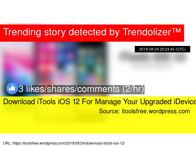 Download iTools iOS 12 For Manage Your Upgraded iDevice